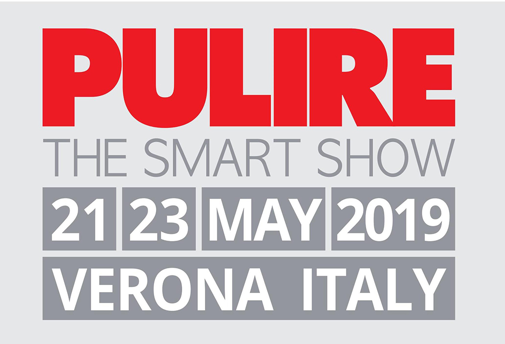 """Fiera """"PULIRE"""" 21 / 23 Maggio 2019 – Verona"""