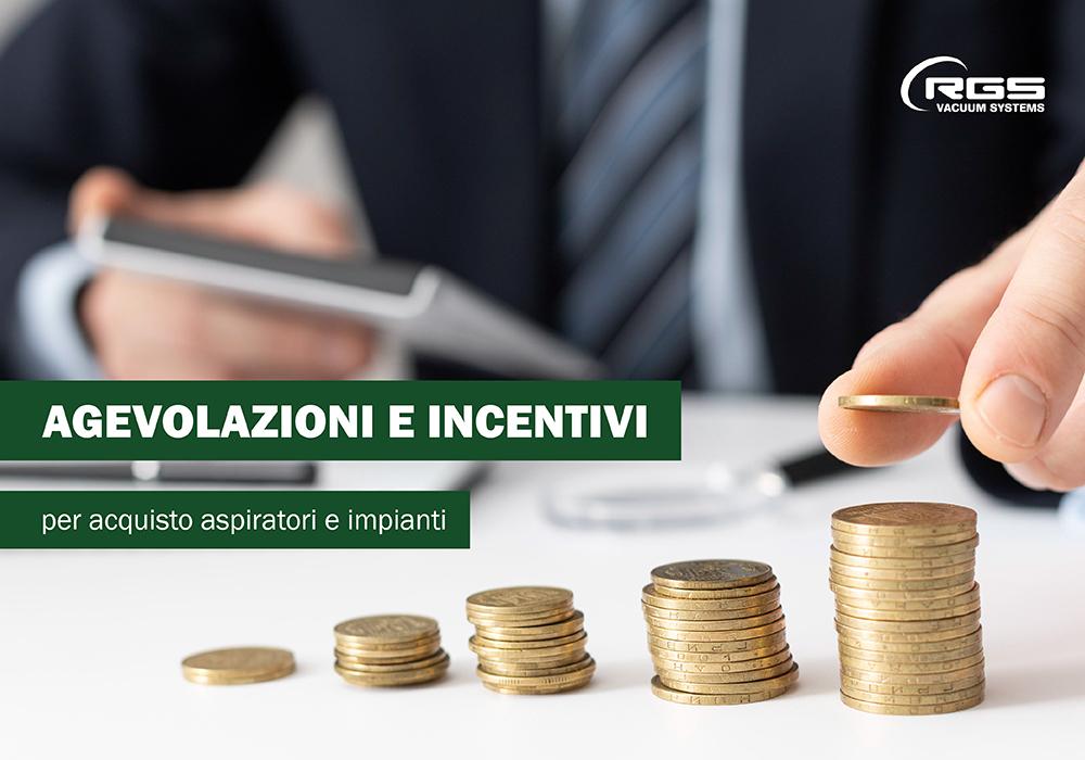 Agevolazioni e incentivi